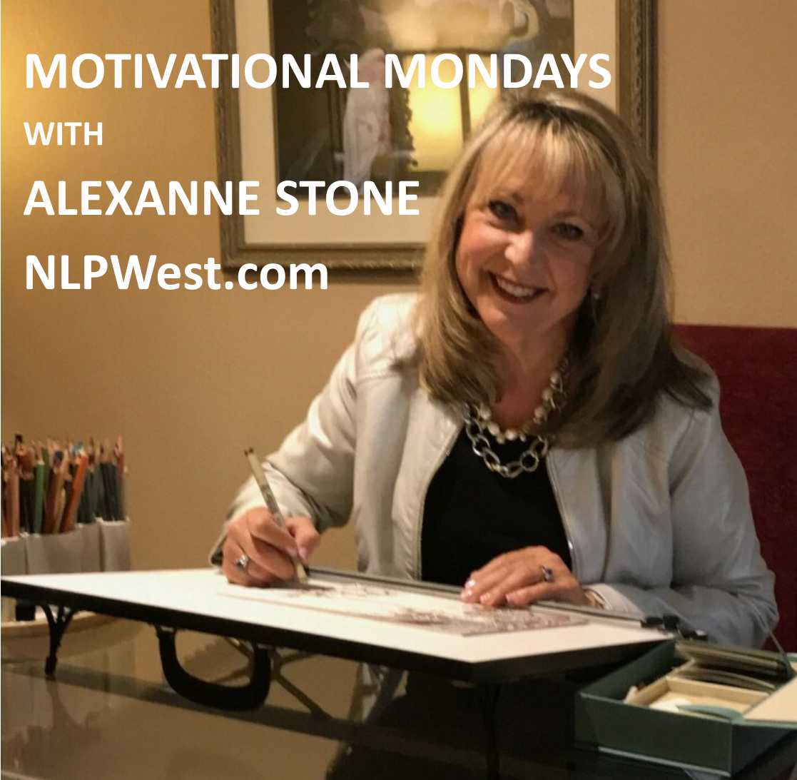 Motivational Monday with Alexanne Photo.pub